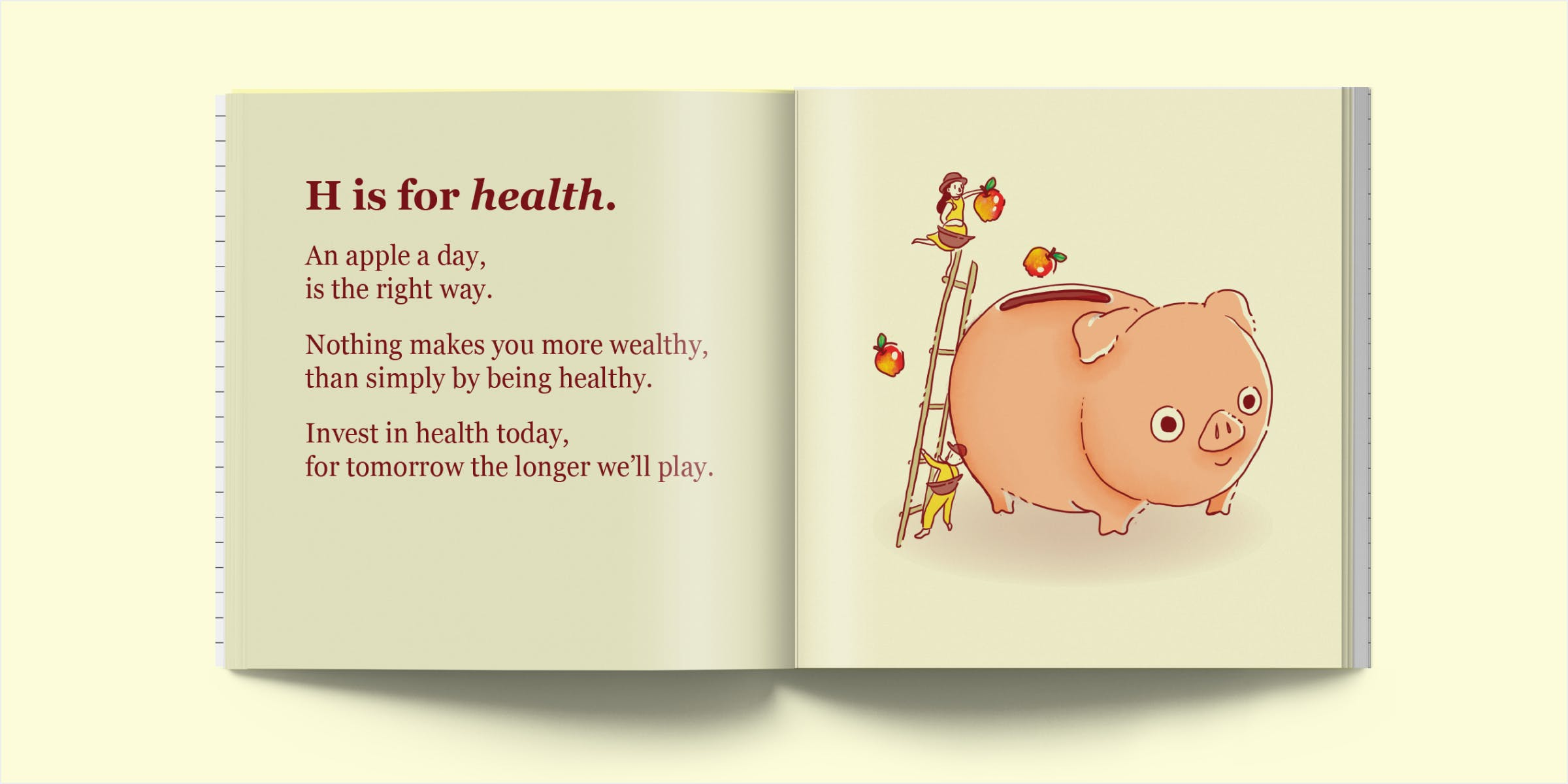 Health is wealth, the more health you save the more wealthy you are.