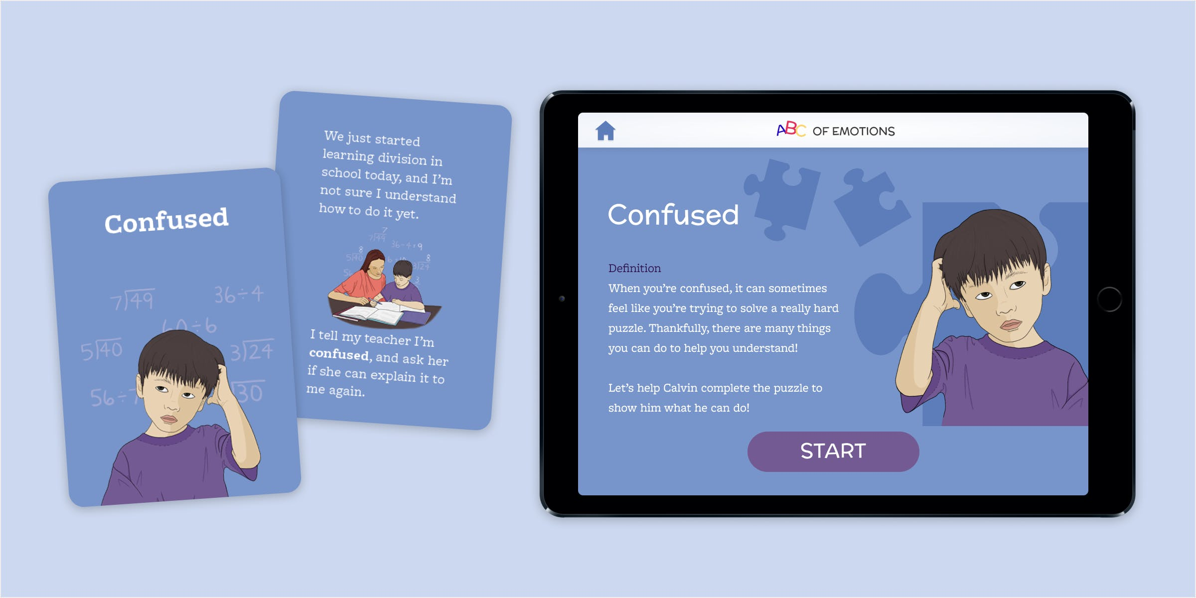 Mockup of front and back of 'Confused' card. A young boy looks confused about the mathematical equations around his head. He is then shown solving them with the help of a teacher.