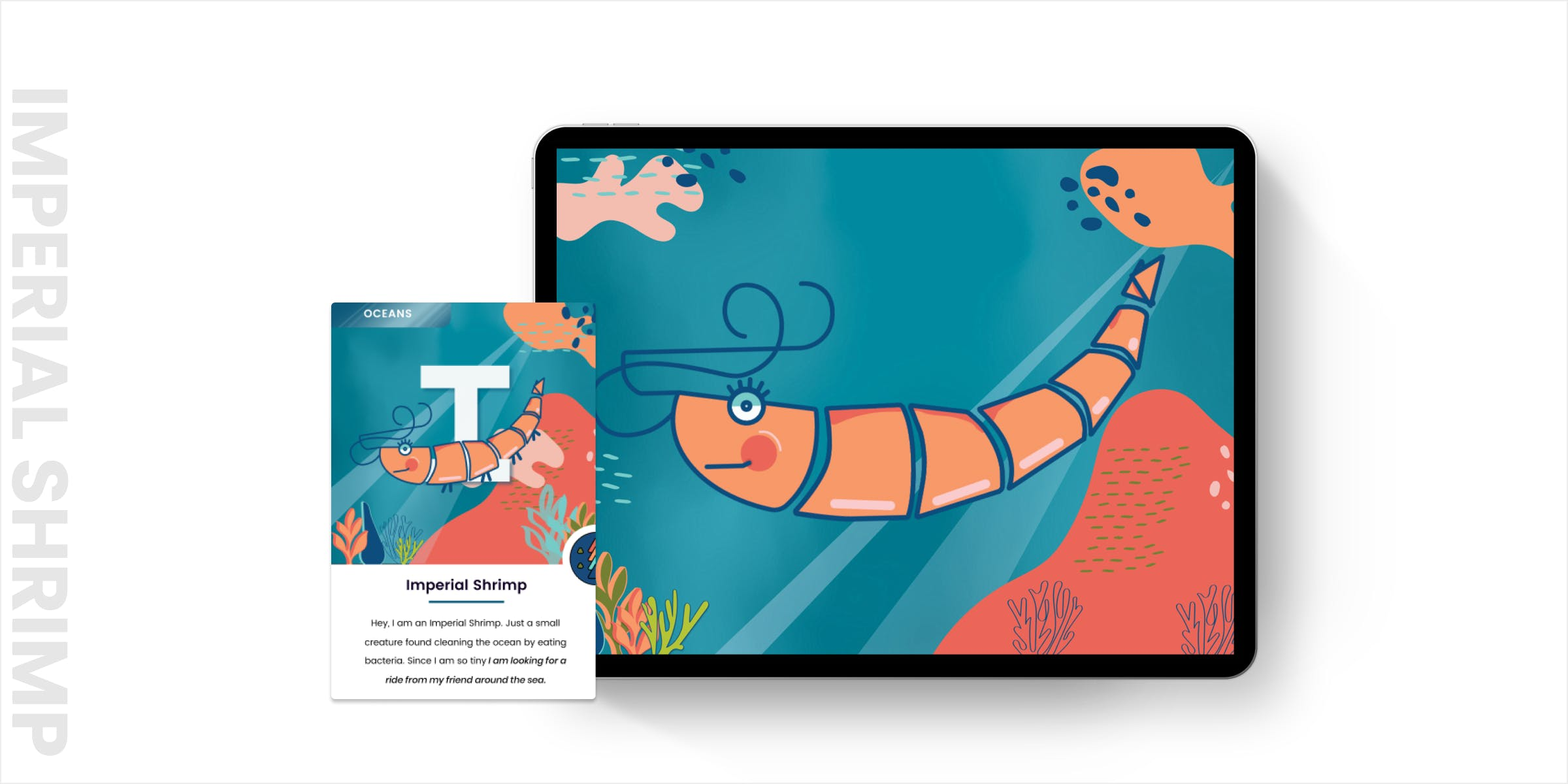 Mockup of Imperial interaction in an iPad and printed card next to it. Imperial Shrimp is happy swimming in a blue ocean with pink coral.