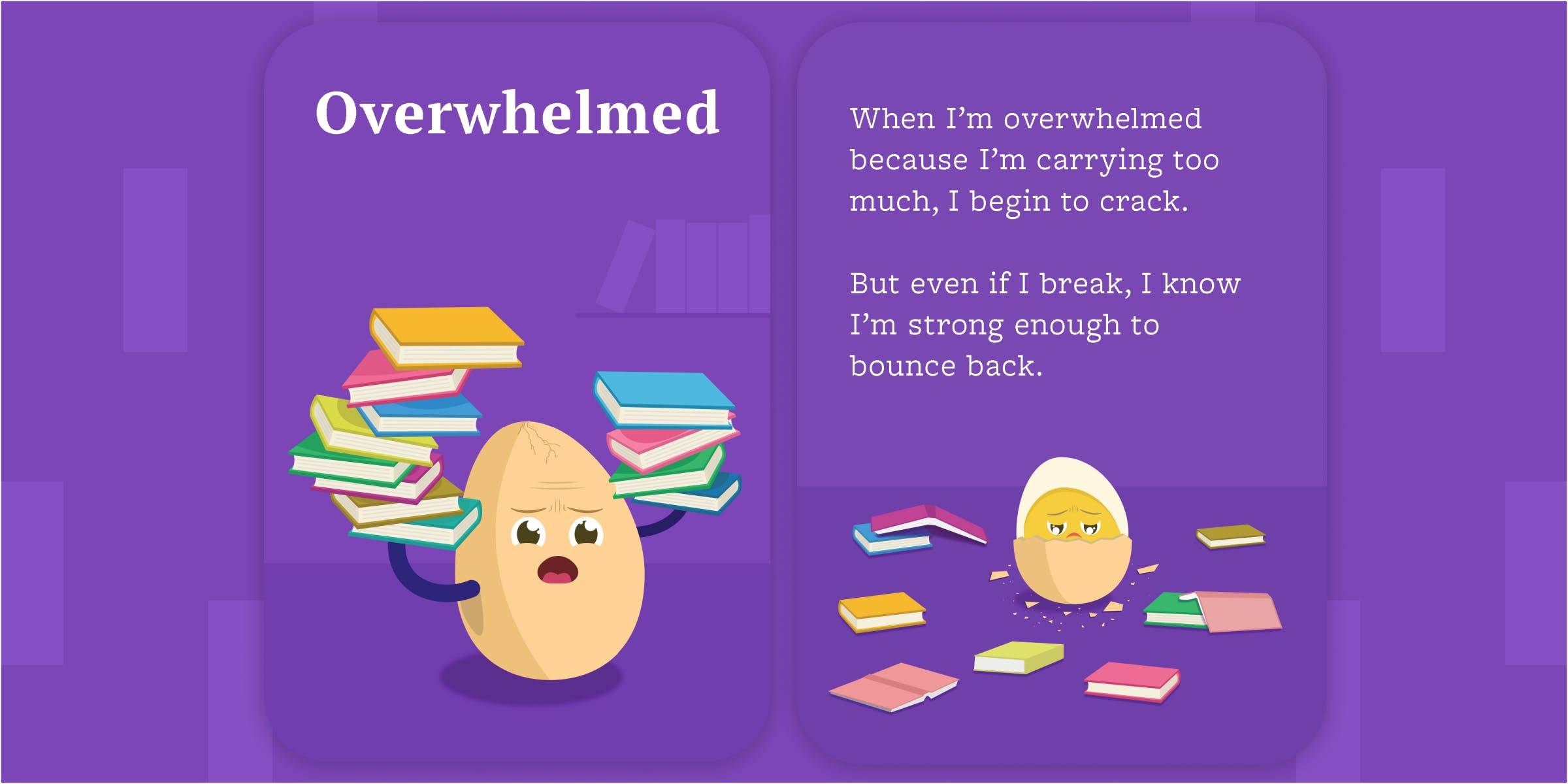 Front and back cards of the overwhelmed emotion cards. Egg character holding up a lot of books.